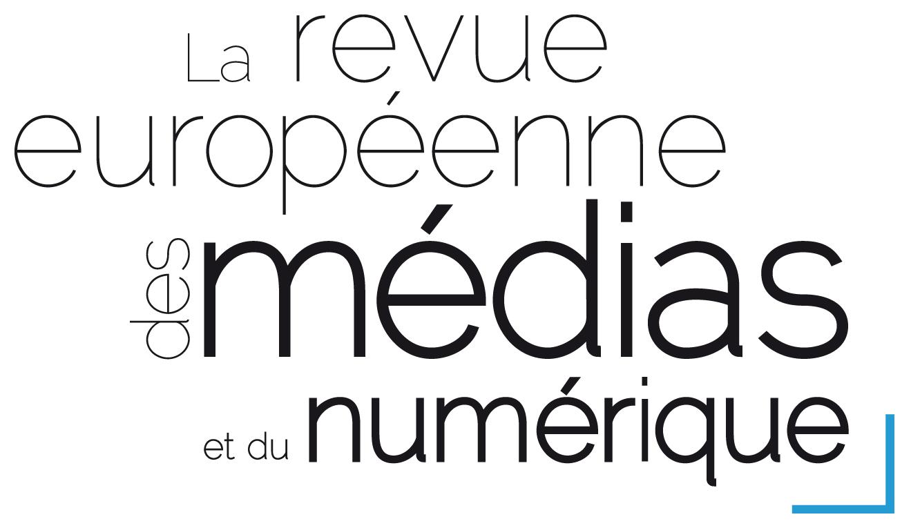 La revue européenne des médias et du numérique